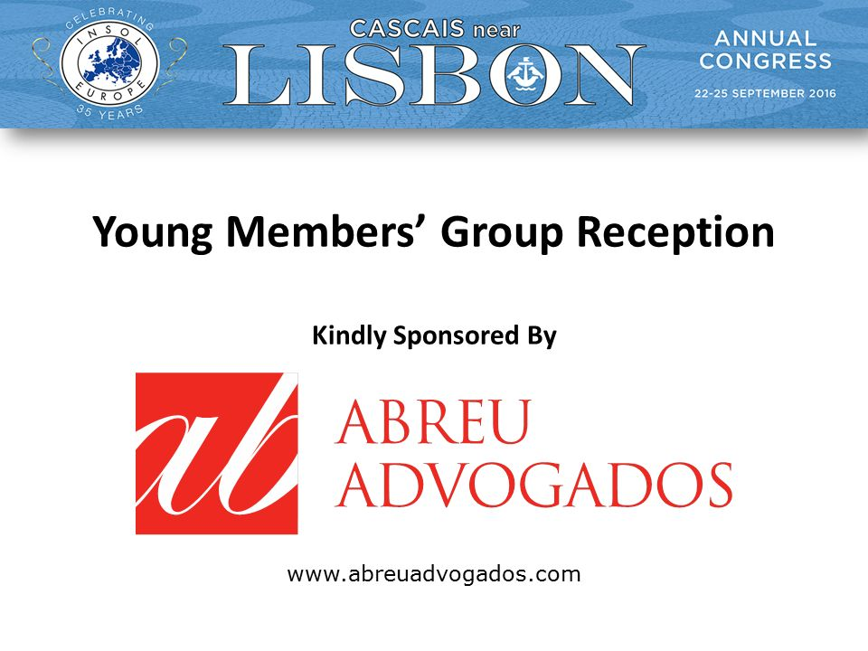 Young Members' Group Reception Kindly Sponsored By www.abreuadvogados.com
