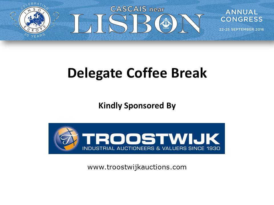 Delegate Coffee Break Kindly Sponsored By www.troostwijkauctions.com