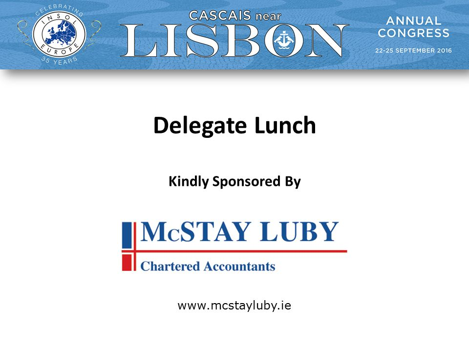 Delegate Lunch Kindly Sponsored By www.mcstayluby.ie