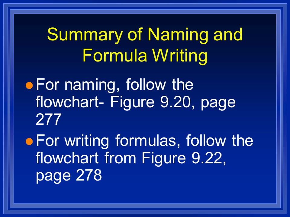 "Chapter 9 ""Chemical Names and Formulas"" H2OH2O. Section 9.1 Naming ..."
