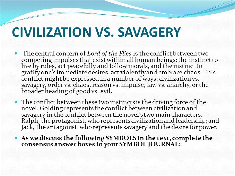 symbolism and allegory discussion civilization vs savagery do  3 civilization vs