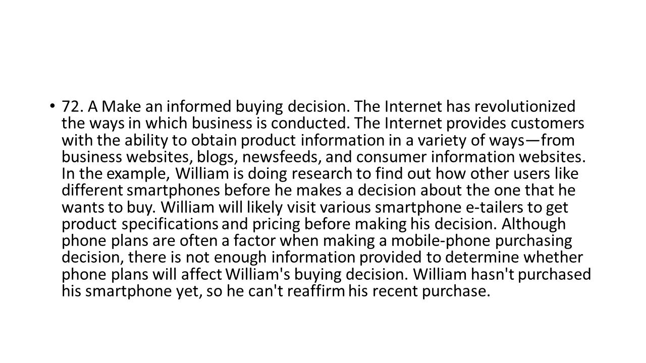 72. A Make an informed buying decision.