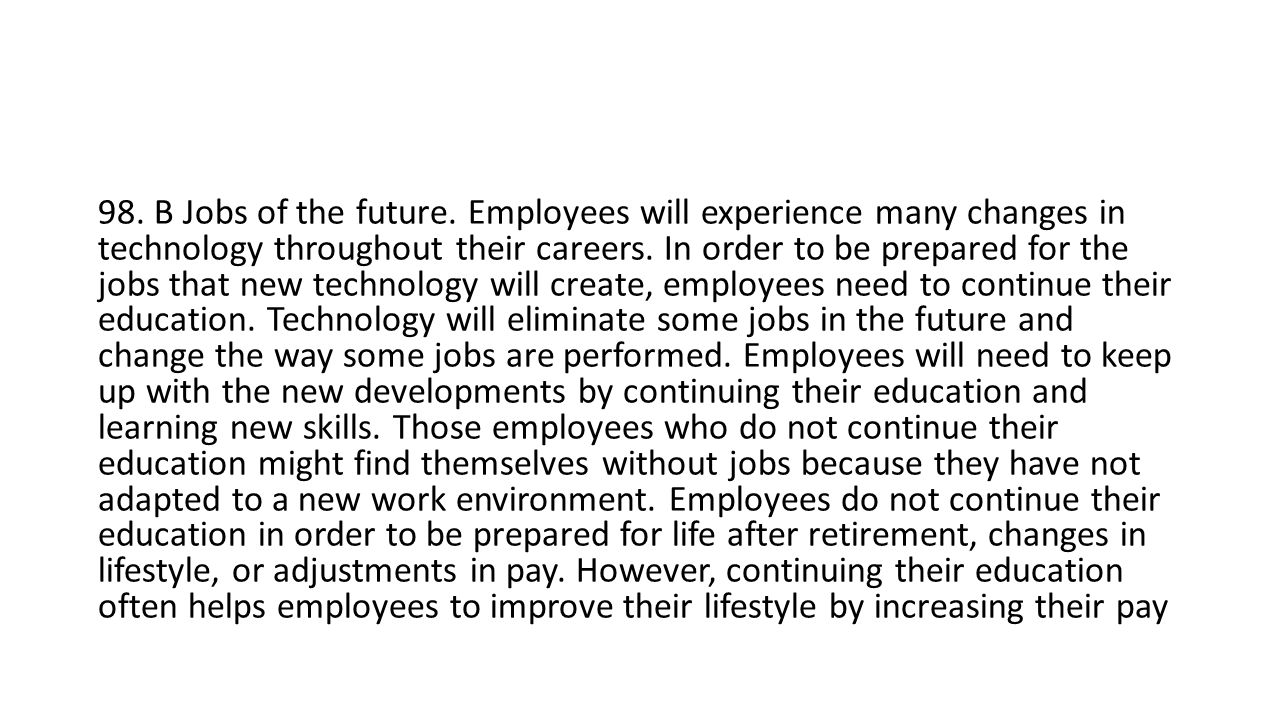 98. B Jobs of the future.