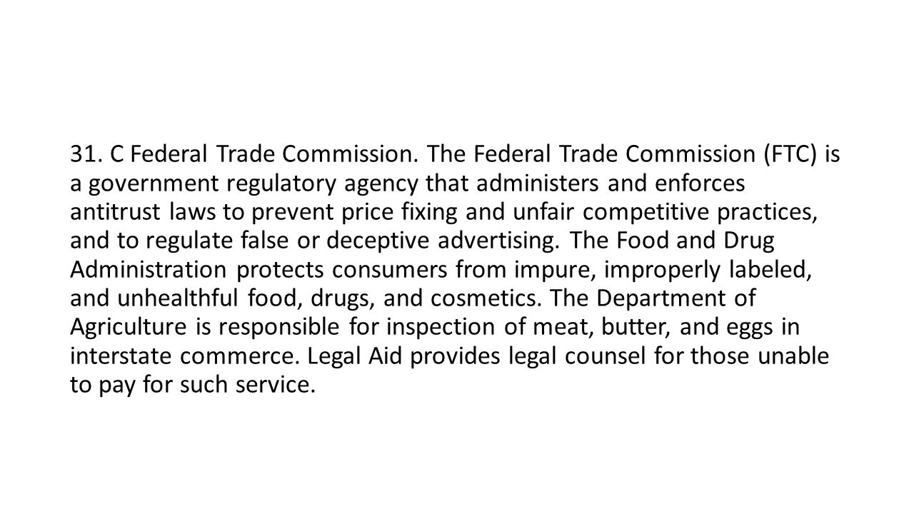 31. C Federal Trade Commission.