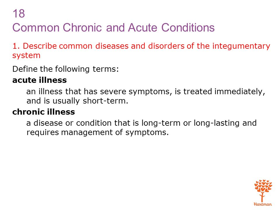 18 Common Chronic and Acute Conditions 1.
