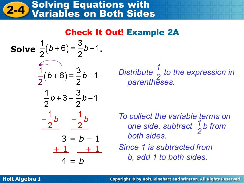 Holt Algebra Solving Equations with Variables on Both Sides Solve.