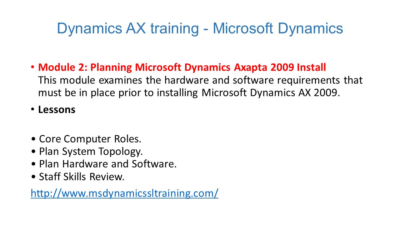 Ax pre requisites to install dynamics ax 2009 and enterprise portal - Dynamics Ax Training Microsoft Dynamics Module 2 Planning Microsoft Dynamics Axapta 2009 Install This