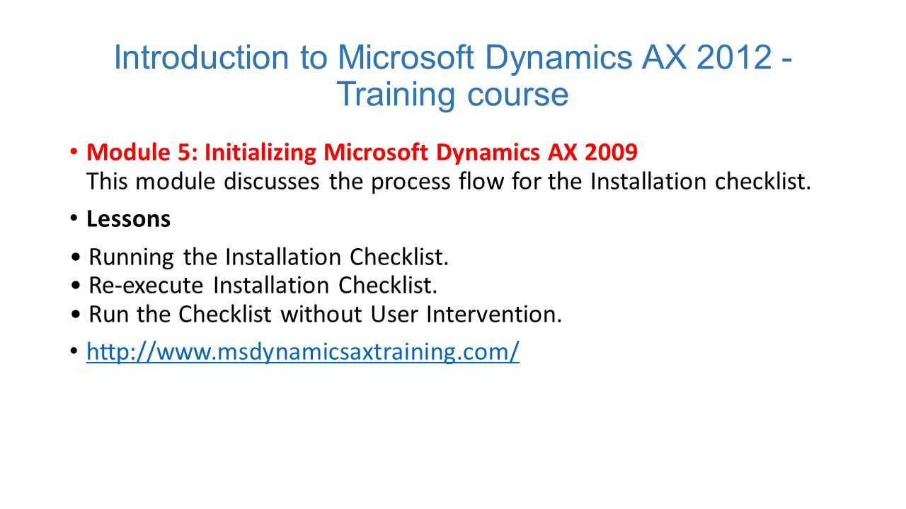 Ax pre requisites to install dynamics ax 2009 and enterprise portal - Introduction To Microsoft Dynamics Ax 2012 Training Course Module 5 Initializing Microsoft Dynamics Ax