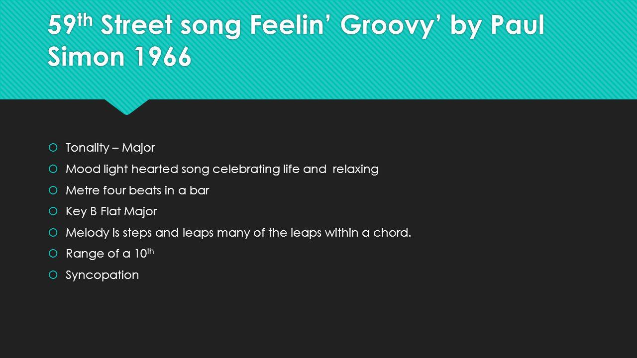 Set songs a jc music the little sandman johannes brahms taken 59 th street song feelin groovy by paul simon 1966 tonality major hexwebz Images