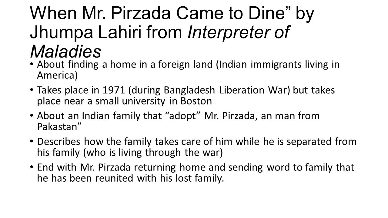 mr pirzada came to dine Why should you care about candy in when mr pirzada came to dine in jhumpa lahiri's interpreter of maladies we have the answers here, in a quick and easy way.