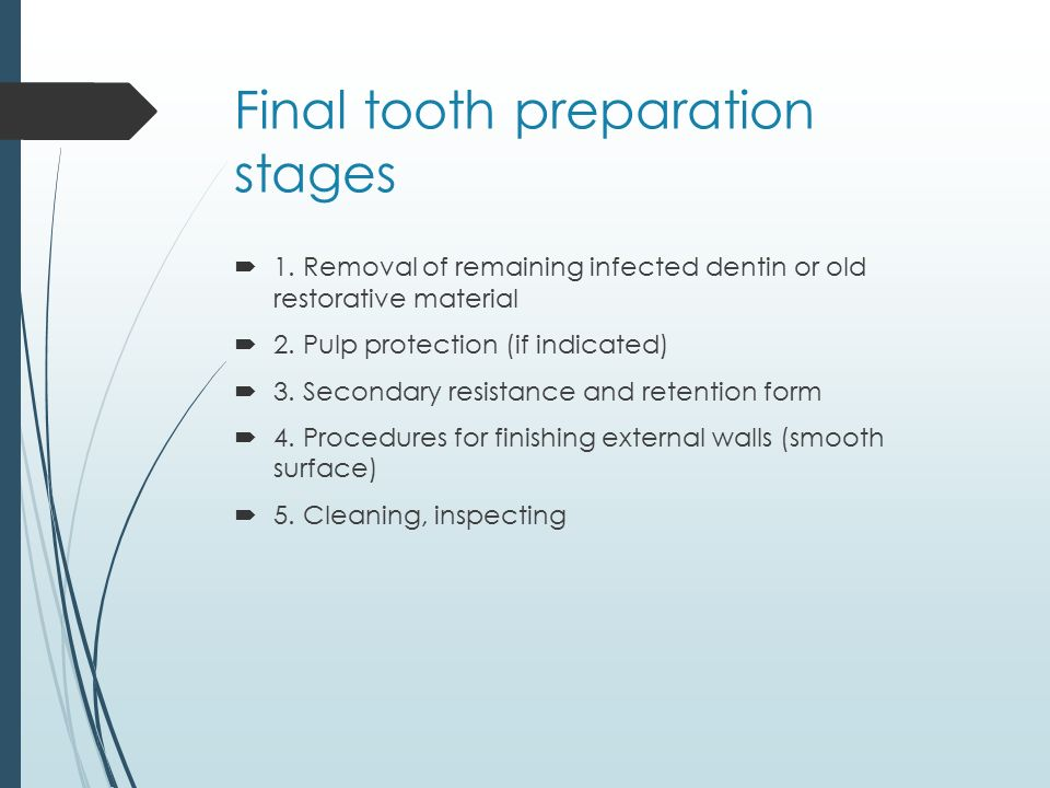 Final tooth preparation stages  1.
