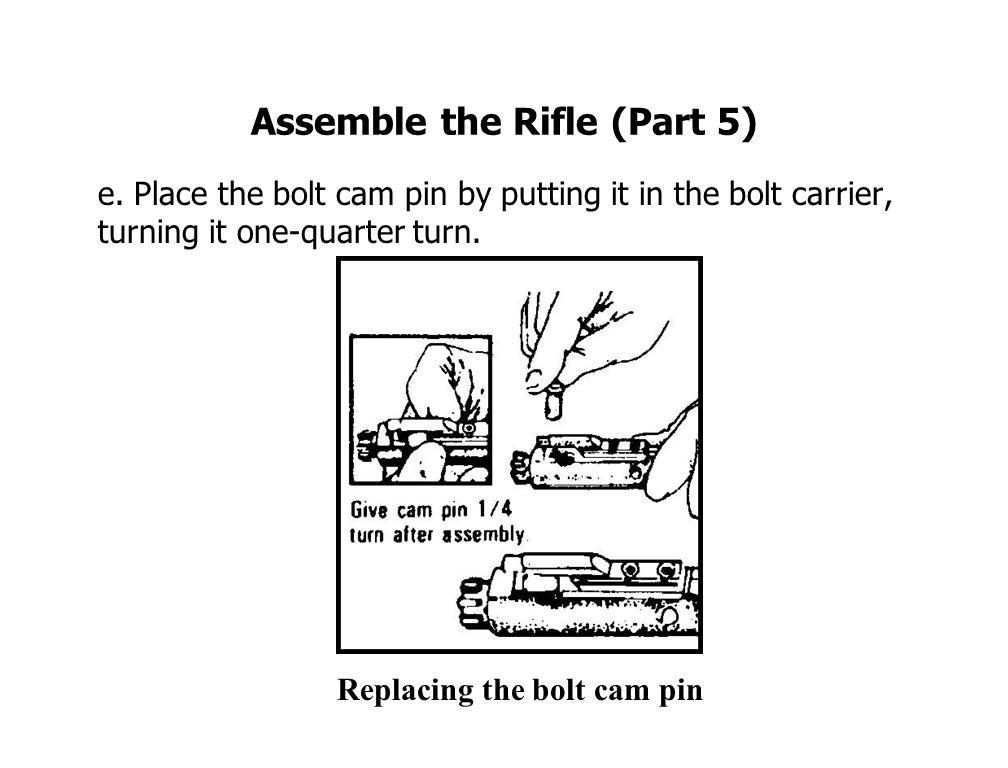 Assemble the Rifle (Part 5) e.