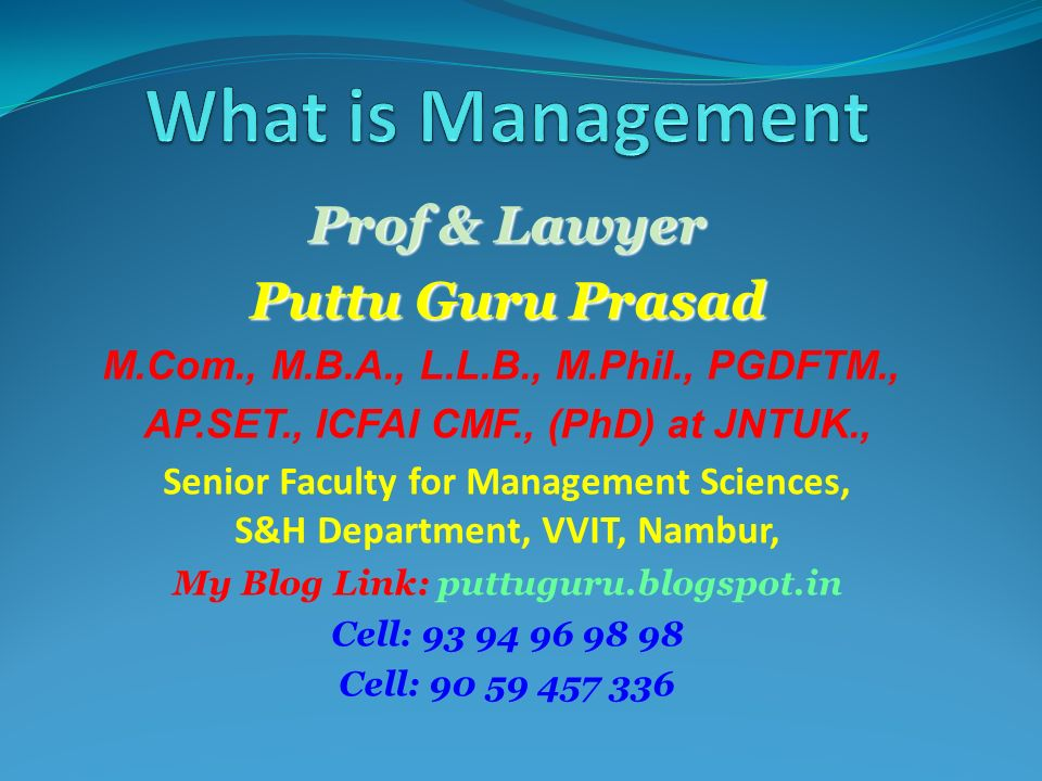 Prof & Lawyer Puttu Guru Prasad M.Com., M.B.A., L.L.B., M.Phil., PGDFTM., AP.SET., ICFAI CMF., (PhD) at JNTUK., Senior Faculty for Management Sciences