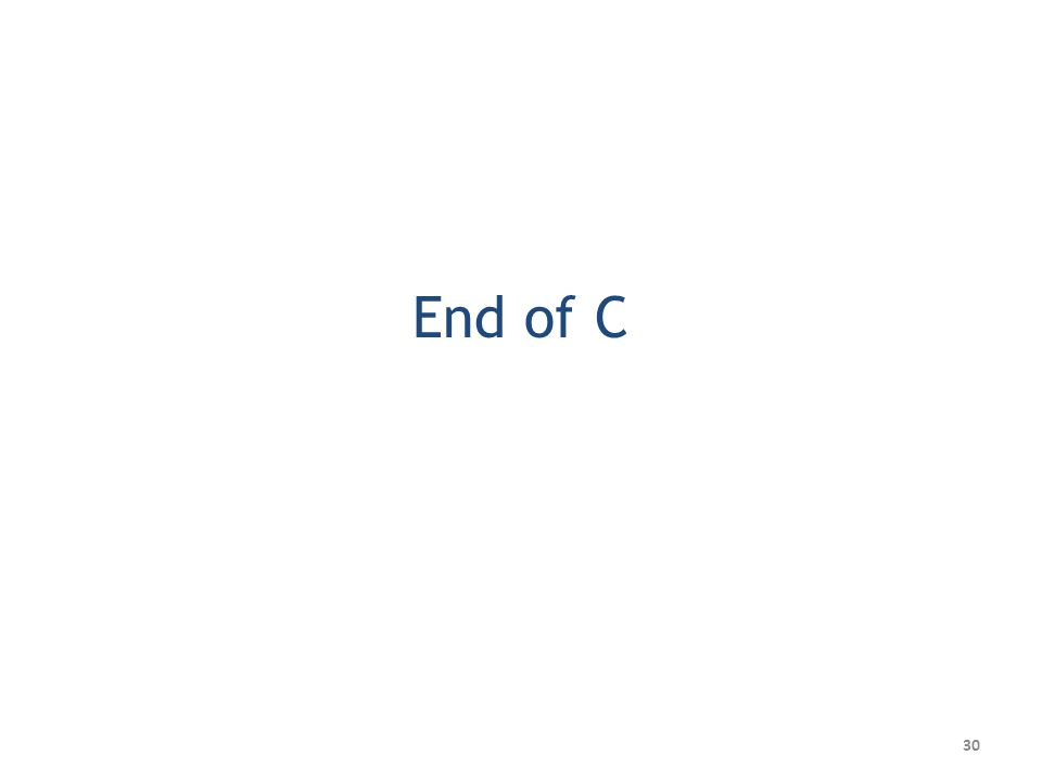 End of C 30