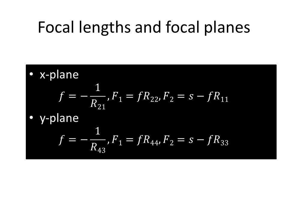 Focal lengths and focal planes