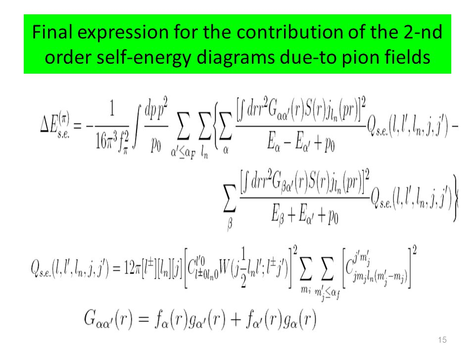 Final expression for the contribution of the 2-nd order self-energy diagrams due-to pion fields 15