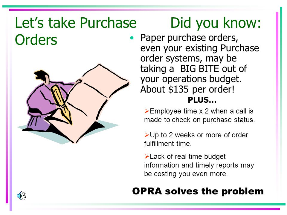 The OPRA suite of enterprise modules: Work Order Module Fixed Asset Module Purchase Order Module Warehouse Requisition Module Event Calendar Add on Module