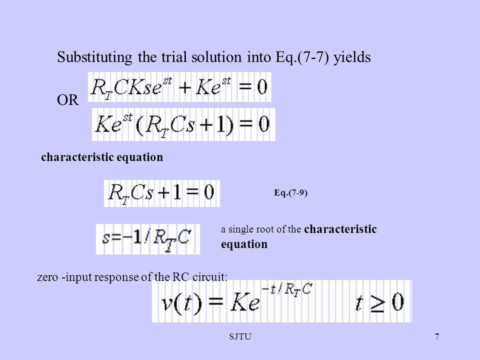 SJTU8 Eq.(7-10) Fig. 7-3: First-order RC circuit zero-input response time constant TC=R T C
