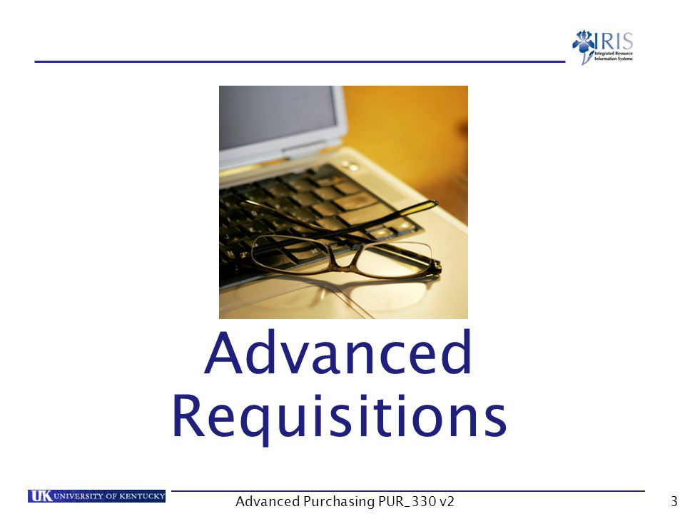 Advanced Purchasing PUR_330 v23 Advanced Requisitions