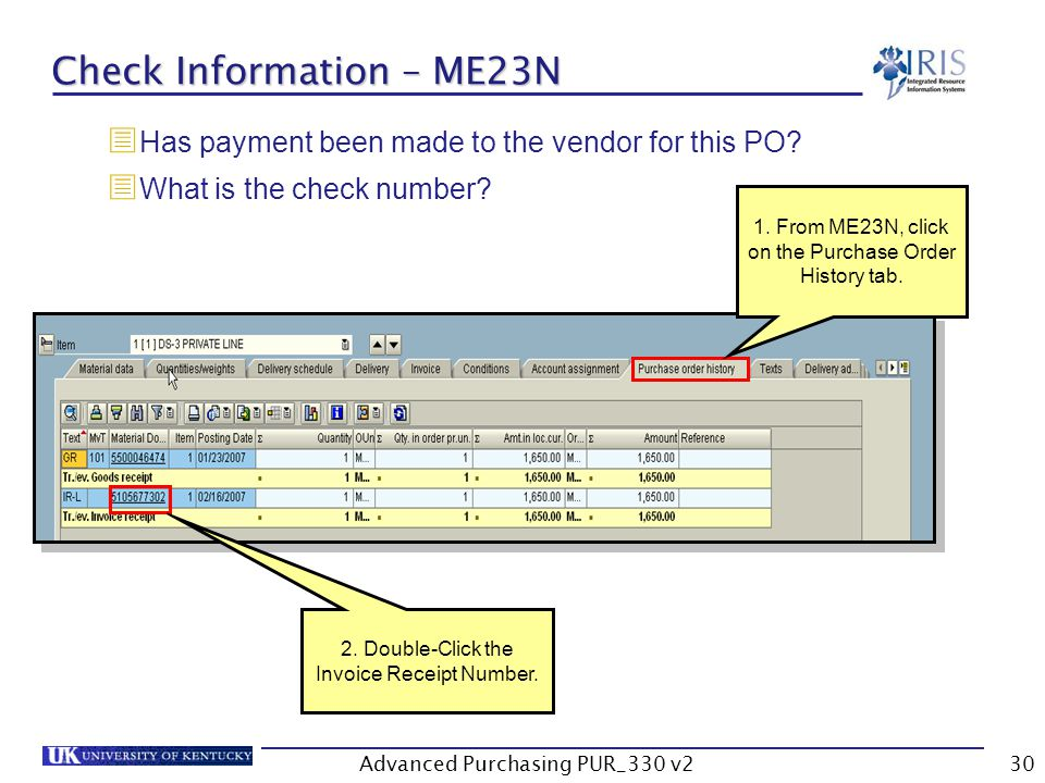 Advanced Purchasing PUR_330 v230 Check Information – ME23N Has payment been made to the vendor for this PO.