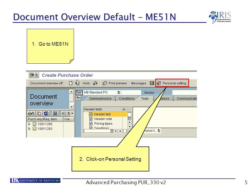 Advanced Purchasing PUR_330 v25 Document Overview Default – ME51N 2.