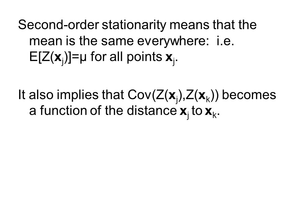 Second-order stationarity means that the mean is the same everywhere: i.e.