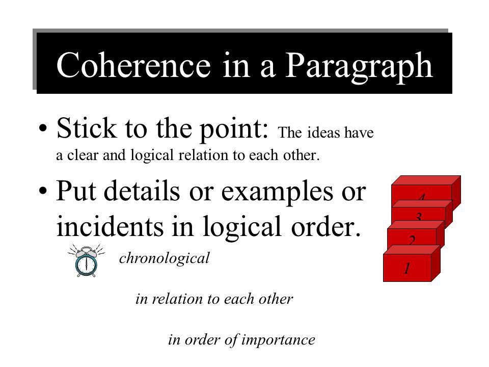 The concluding or clincher sentence Restate the topic sentence in different words. A clincher sentence or concluding sentence clinches the point made