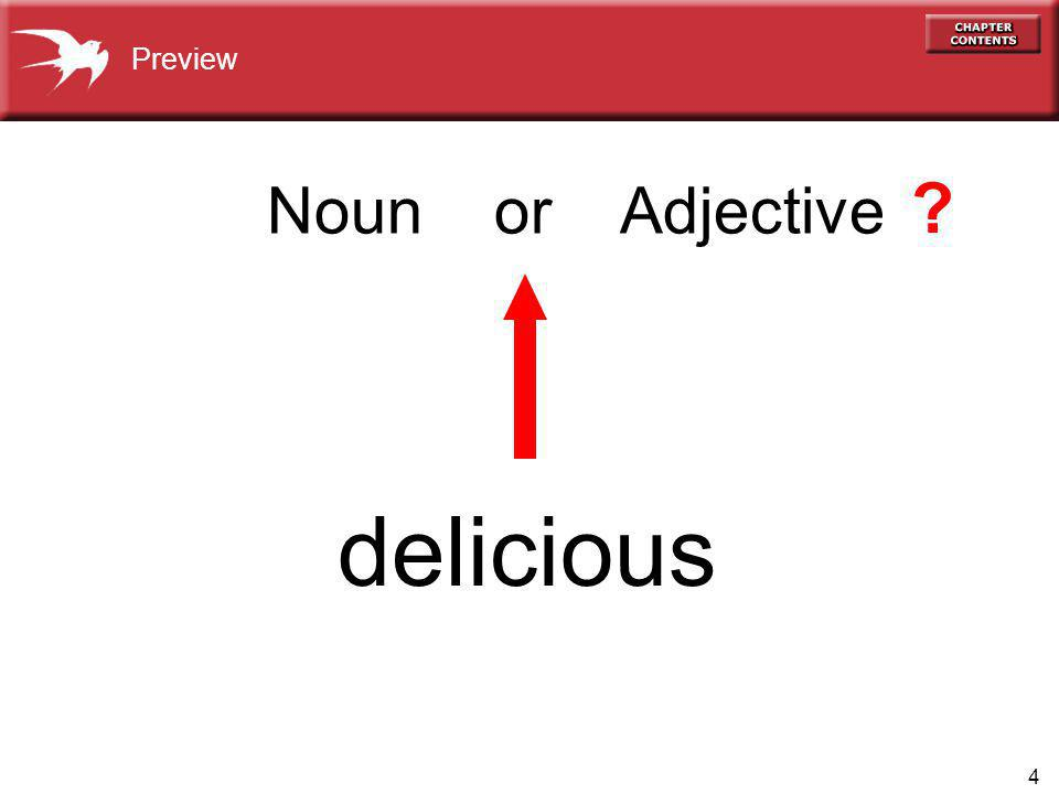 4 delicious Preview Noun or Adjective ?