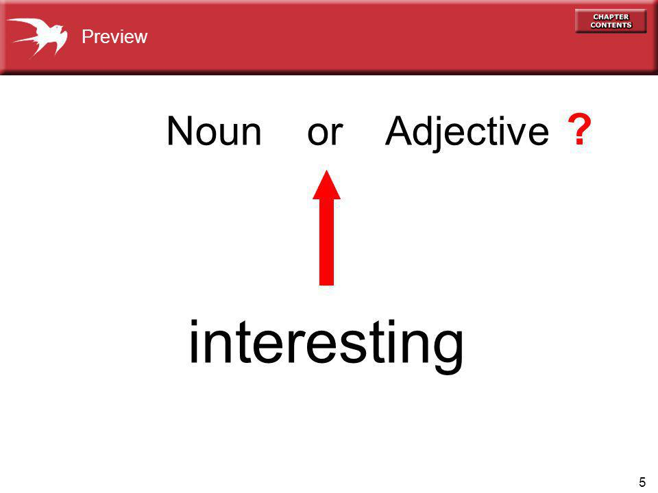 5 interesting Preview Noun or Adjective ?