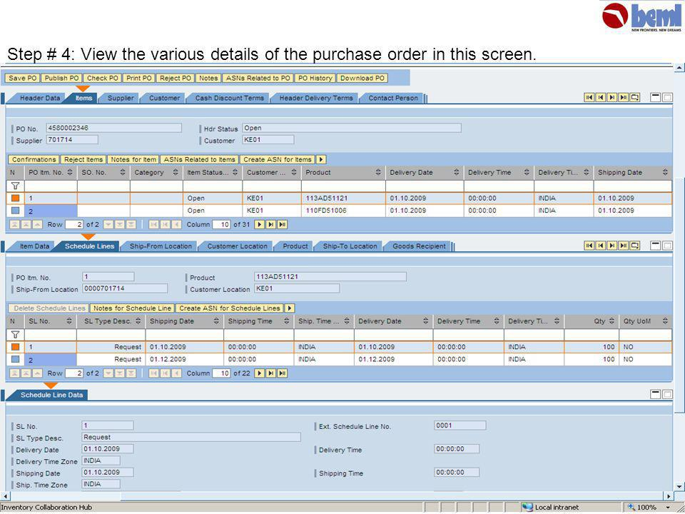 Step # 4: View the various details of the purchase order in this screen.