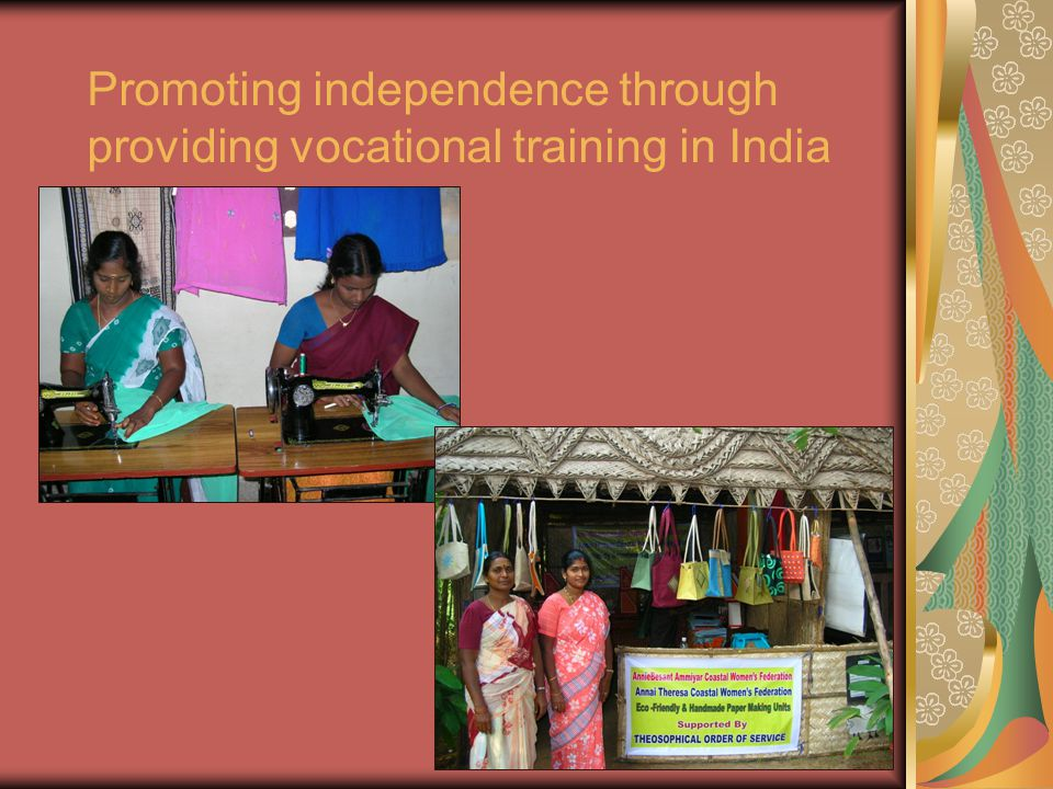 Promoting independence through providing vocational training in India