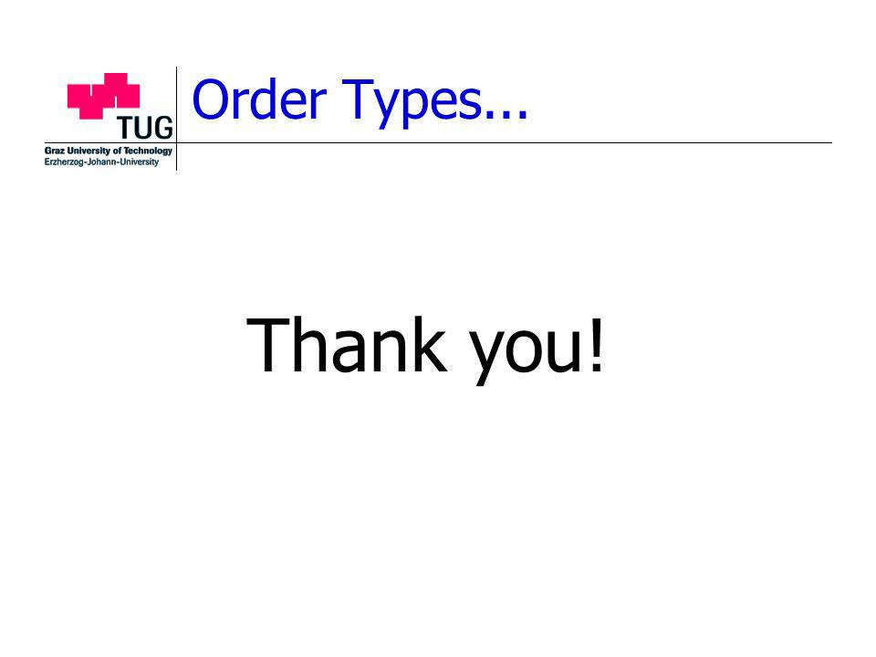 Order Types... Thank you!