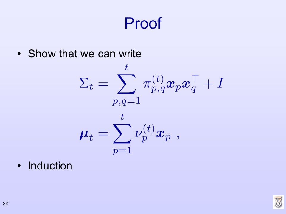 Proof Show that we can write Induction 88