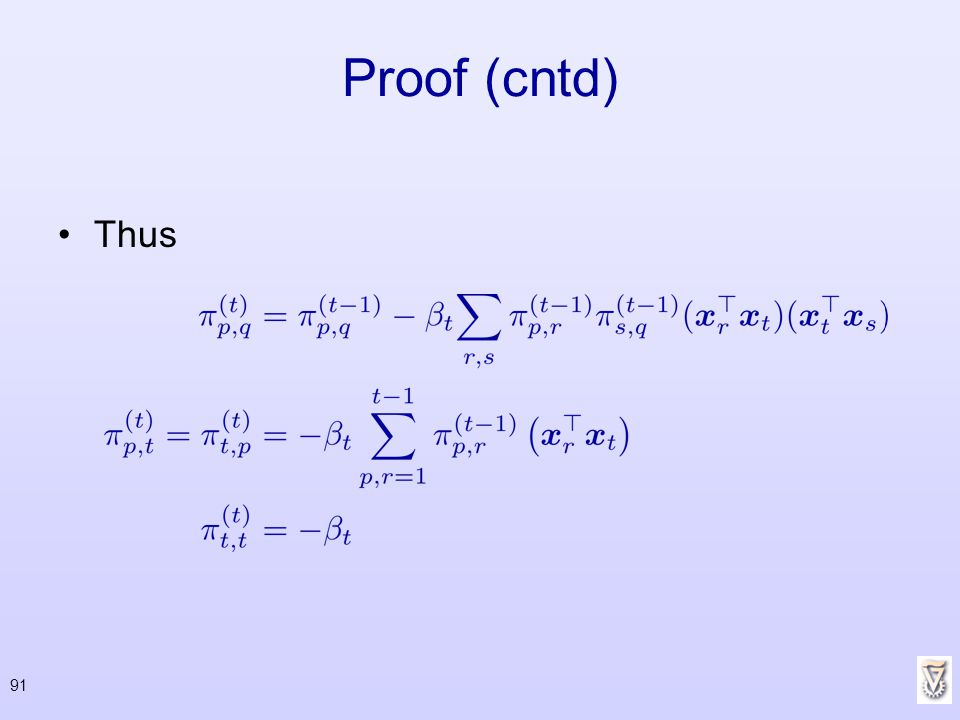 Proof (cntd) Thus 91