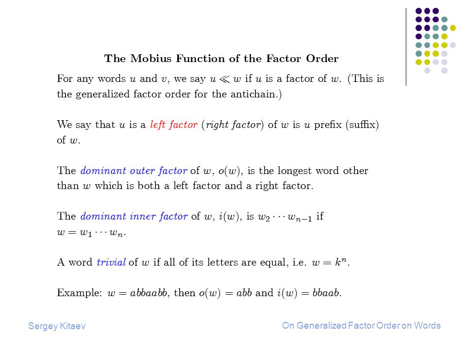 Sergey Kitaev On Generalized Factor Order on Words