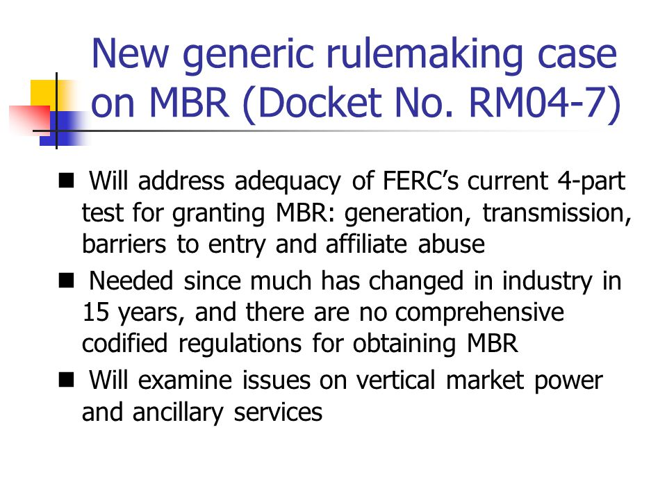 New generic rulemaking case on MBR (Docket No.