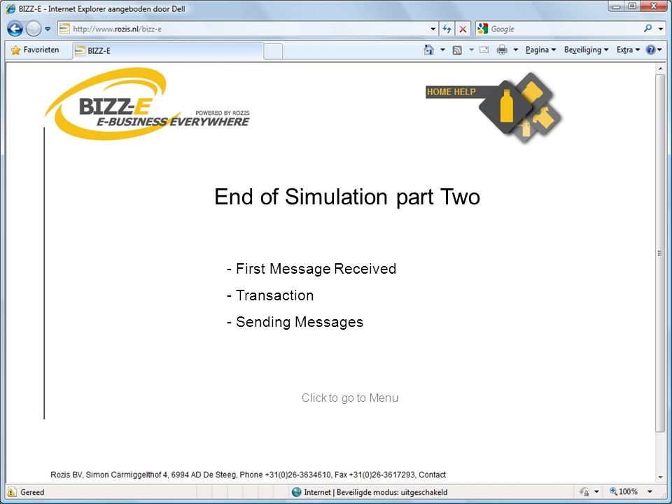 End of Simulation part Two - First Message Received - Transaction - Sending Messages Click to go to Menu