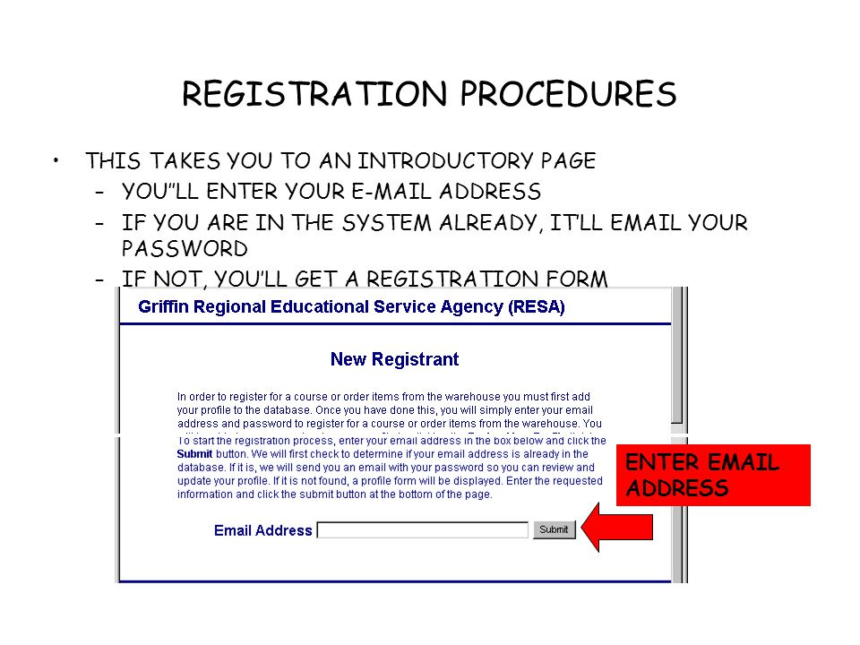 REGISTRATION PROCEDURES IF YOU ARE NOT ALREADY IN THE SYSTEM, YOU GET THE PROFESSIONAL DEVELOPMENT PROFILE REGISTRATION FORM WALK THROUGH THE FORM, ENTERING THE INFORMATION DO NOT ENTER SSN--ENTER 123456789 USE A PASSWORD YOULL REMEMBER (SIX CHARACTERS !)