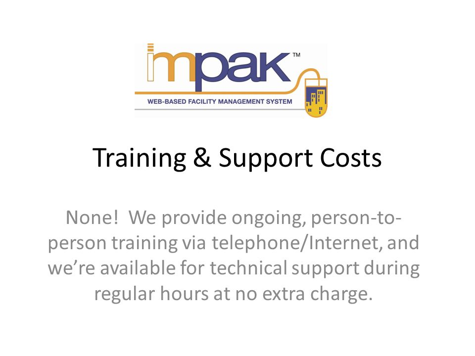 Training & Support Costs None.