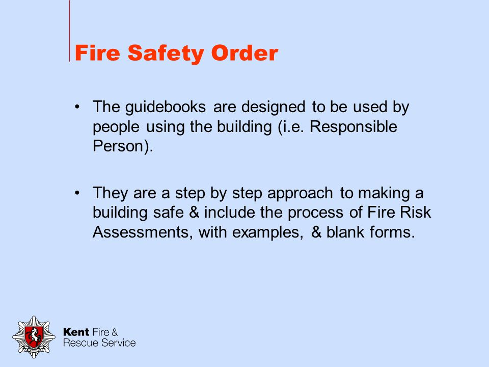 Fire Safety Order Guide 1 – Offices and shops Guide 2 - Factories and warehouses Guide 3 - Sleeping accommodation Guide 4 - Residential care premises Guide 5 - Educational premises Guide 6 - Small and medium places of assembly Guide 7 - Large places of assembly Guide 8 - Theatres and cinemas Guide 9 - Outdoor events Guide 10 - Healthcare premises Guide 11 - Transport premises and facilities