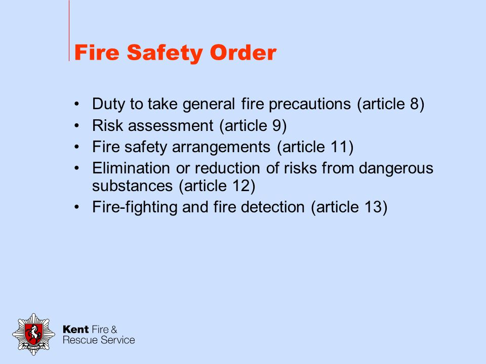 Fire Safety Order Articles Citation (article 1) Interpretation (article 2) Responsible person (article 3) Meaning of general fire precautions (article 4) Duties (article 5) Application to premises (article 6)