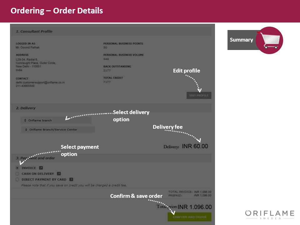 Summary Ordering – Order Details Edit profile Select delivery option Delivery fee Select payment option Confirm & save order