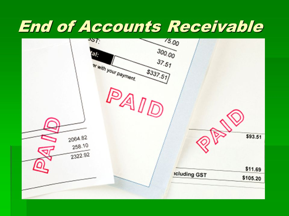 End of Accounts Receivable