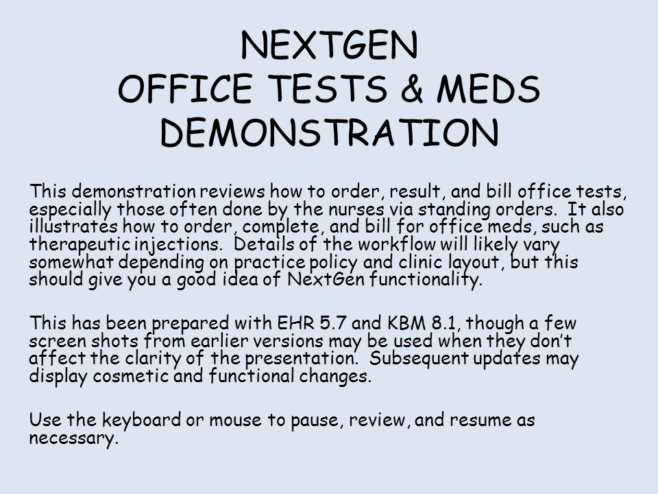 Many clinics have rules or Standing Orders for office tests to be done by the nursing staff in certain circumstances.