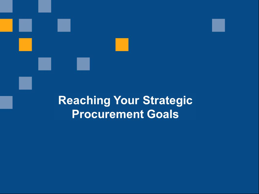 9 What is the innovation supply chain? Reaching Your Strategic Procurement Goals