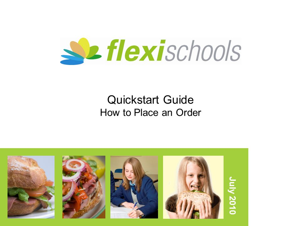 Quickstart Guide How to Place an Order July 2010