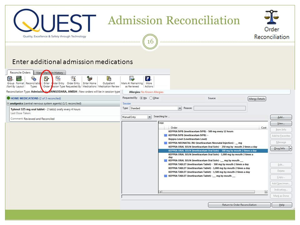 16 Admission Reconciliation Enter additional admission medications