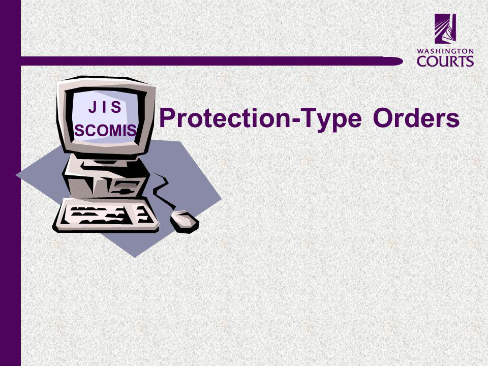 c Protection-Type Orders SCOMIS J I S