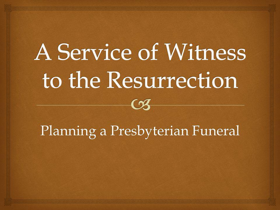 Planning a Presbyterian Funeral