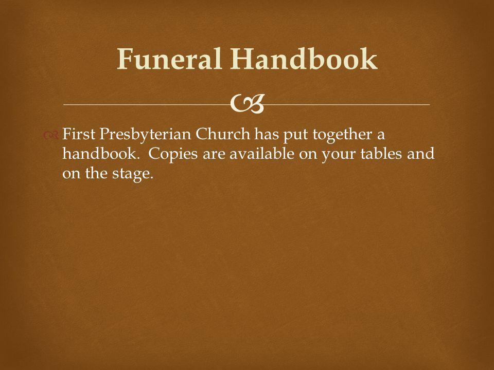 First Presbyterian Church has put together a handbook.